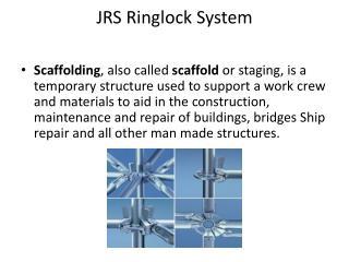 JRS Ringlock System