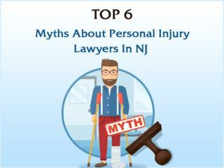 Top 6 Myths About Personal Injury Lawyers in NJ