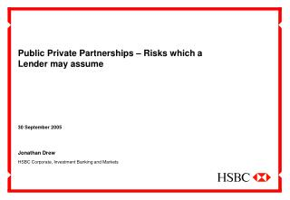 Public Private Partnerships   Risks which a Lender may assume