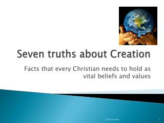 Seven truths about Creation