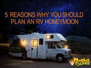 5 REASONS WHY YOU SHOULD PLAN AN RV HONEYMOON