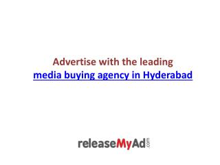 Advertise with the leading media buying agency in Hyderabad.