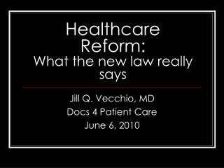 Healthcare Reform: What the new law really says