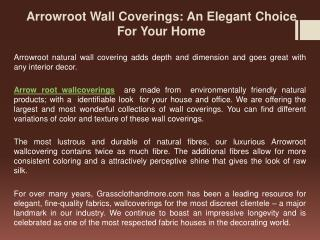 Arrowroot Wall Coverings: An Elegant Choice For Your Home