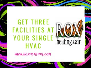 Get Three Facilities At Your Single HVAC Machine