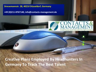 Creative Plans Employed By Headhunters In Germany To Track The Best Talent
