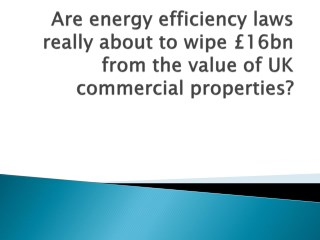 Strict new commercial EPC property laws