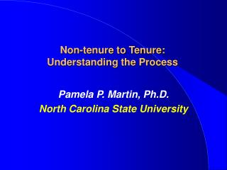 Non-tenure to Tenure:  Understanding the Process