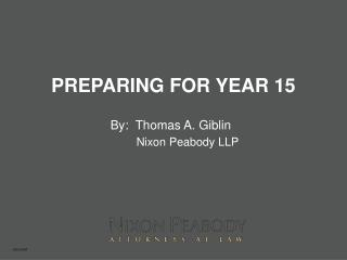 PREPARING FOR YEAR 15