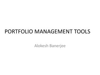 PORTFOLIO MANAGEMENT TOOLS