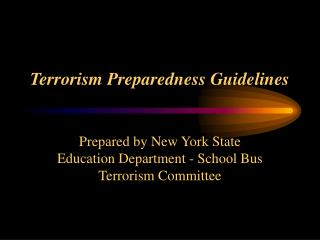Terrorism Preparedness Guidelines