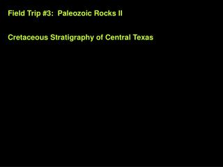 Field Trip 3: Paleozoic Rocks II