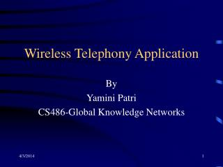 Wireless Telephony Application