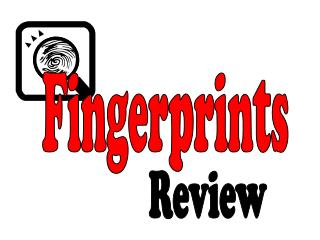 Fingerprint Review PowerPoint PPT