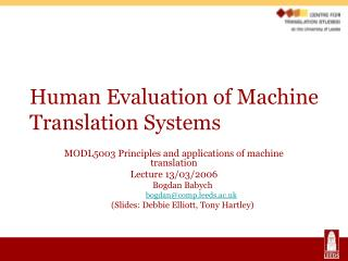Human Evaluation of Machine Translation Systems