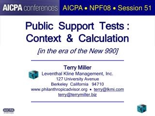 Public  Support  Tests : Context    Calculation [in the era of the New 990]