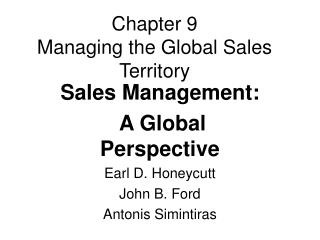 Chapter 9 Managing the Global Sales Territory