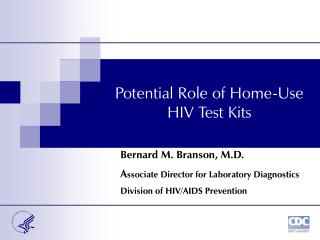 Potential Role of Home-Use HIV Test Kits