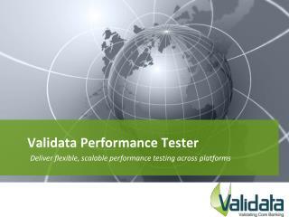 Validata Performance Tester