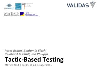 Tactic-Based Testing