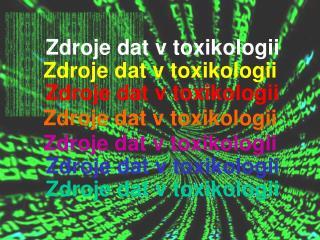 Zdroje dat v toxikologii