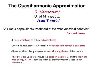 The Quasiharmonic Approximation