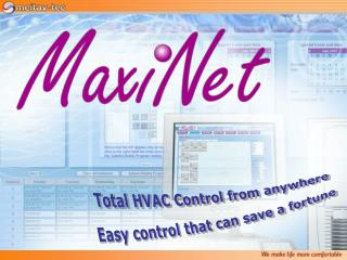 Total HVAC Control from anywhere Easy control that can save a fortune