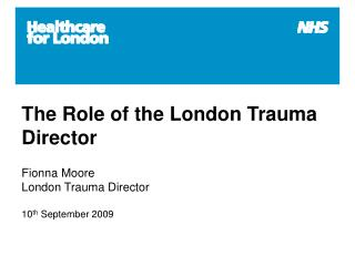 The Role of the London Trauma Director