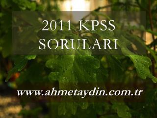 2011 KPSS SORULARI