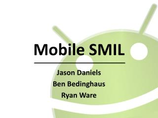Mobile SMIL