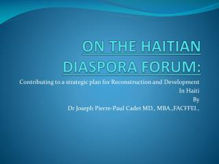 ON THE HAITIAN DIASPORA FORUM: