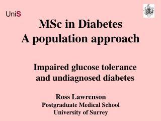 MSc in Diabetes A population approach