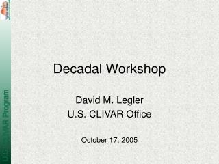 Decadal Workshop