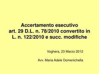 Accertamento esecutivo art. 29 D.L. n. 78