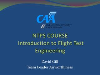 NTPS COURSE   Introduction to Flight Test Engineering