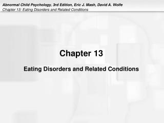 Chapter 13  Eating Disorders and Related Conditions