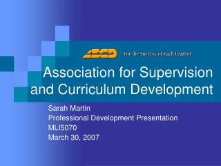 Association for Supervision and Curriculum Development