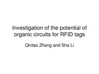 Investigation of the potential of organic circuits for RFID tags