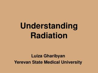 Understanding Radiation