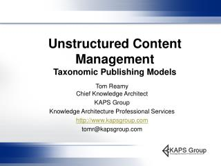 Unstructured Content Management  Taxonomic Publishing Models