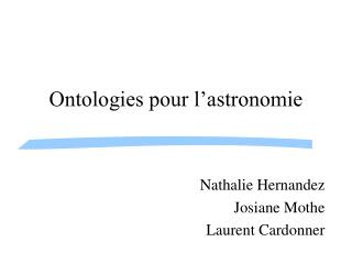 Ontologies pour l astronomie