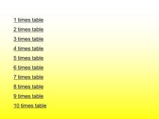 1 times table 2 times table 3 times table 4 times table 5 times table 6 times table 7 times table 8 times table 9 times