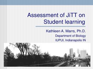Assessment of JiTT on Student learning