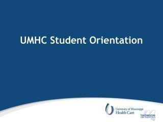 UMHC Student Orientation