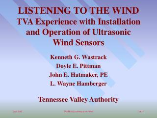 LISTENING TO THE WIND TVA Experience with Installation and Operation of Ultrasonic Wind Sensors