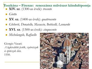 Toszk na   Firenze:  renesz nsz muv szet kiindul pontja