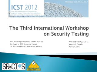 The Third International Workshop on Security Testing