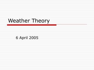Weather Theory
