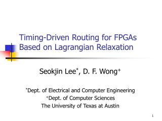 Timing-Driven Routing for FPGAs Based on Lagrangian Relaxation