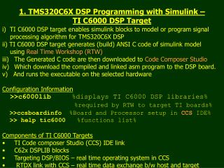 1. TMS320C6X DSP Programming with Simulink   TI C6000 DSP Target